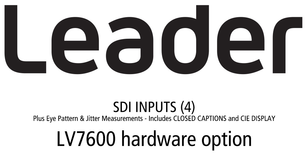 Leader LV5600-SER02 SDI Inputs (4) Plus Eye Pattern & Jitter Measurements - Closed Captions and CIE Display (hardware) LV5600-SER02