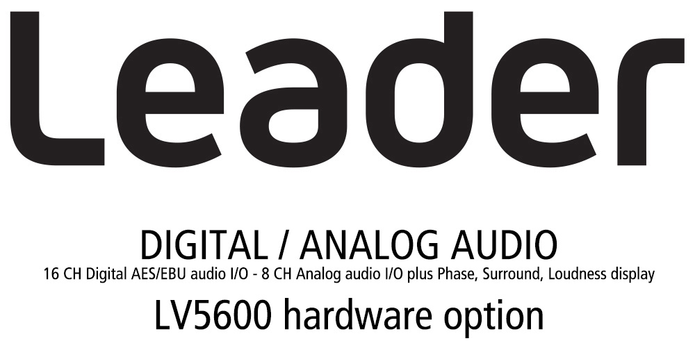 Leader LV5600-SER03 Digital / Analog Audio - 16CH Digital AES/EBU Audio I/O - 8CH Analog Audio I/O for LV5600 (hardware) LV5600-SER03