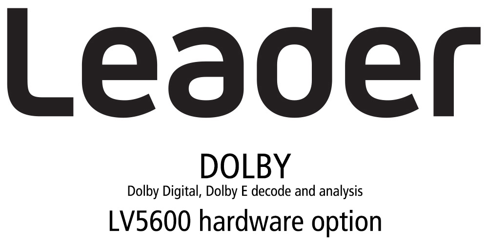 Leader LV5600-SER04 DOLBY - Dolby Digital Dolby E Decode and Analysis (hardware) LV5600-SER04