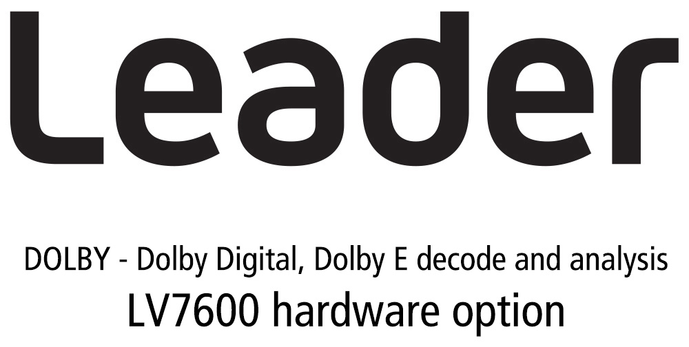 Leader LV7600-SER04 DOLBY - Dolby Digital - Dolby E Decode and Analysis for LV7600 (hardware option) LR-LV7600-SER04