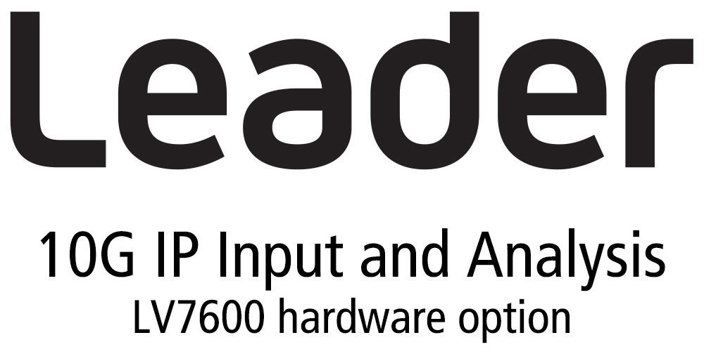 Leader LV7600-SER05 IP INPUT - 10G IP Input and IP analysis (requires SFplus Transceiver x 2) (hardware) LR-LV7600-SER05
